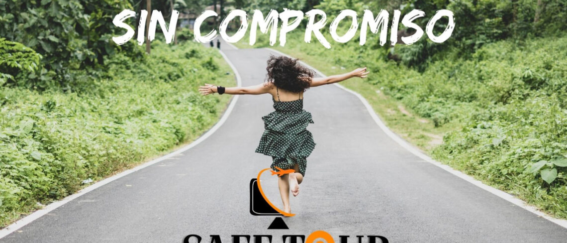 Sin compromiso by safe tour